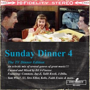DJ J-Finesse Presents...Sunday Dinner V.4 (The TV Dinner Edition)