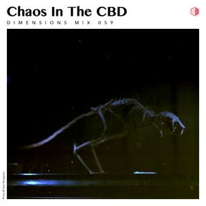 DIM059 - Chaos In The CBD