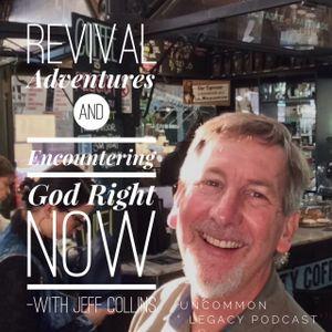 Jeff Collins Adventures In Revival