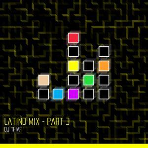 Latino Mix (Part 3)