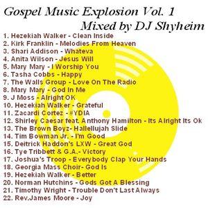 Gospel Music Revival Explosion Vol.1 mixed by DJ Shyheim