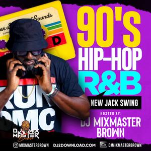 Dj Mixmaster Brown - 90s Hip-Hop RnB New Jack Swing Side D
