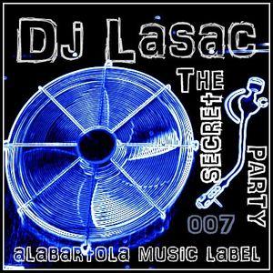Dj Lasac The Secret Party 007