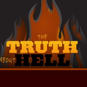 The Truth About Hell - Audio