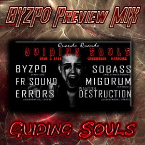 BYZPO - Guiding Souls Promo Mix