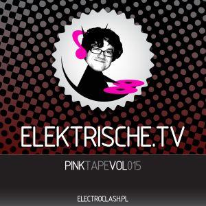 Elektrische.TV - PinkTape vol.015