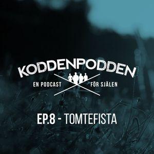 EP 8 (Tomtefista)