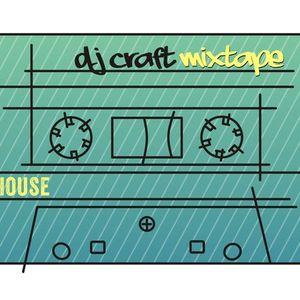 "Dj Craft mixtape""House style 3"""