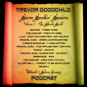Trevor Goodchild Podcast #011 - Secret Smoking Selection Vol.1