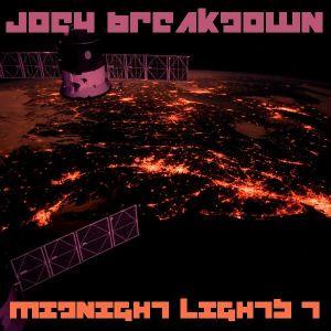 Joey Breakdown - Midnight Lights Vol 7 (The Halflight)