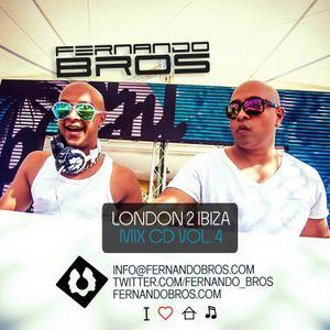Fernando Bros - London 2 Ibiza Vol.4