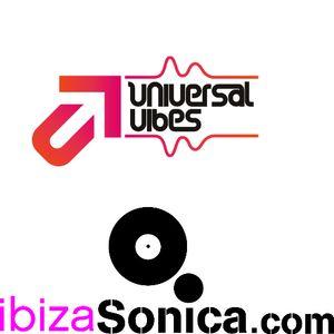 Universal Vibes on Ibiza Sonica-episode 4