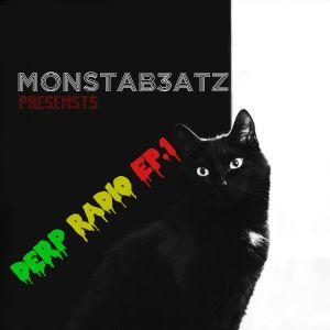 Monstab3atz presents: Derp Radio #001