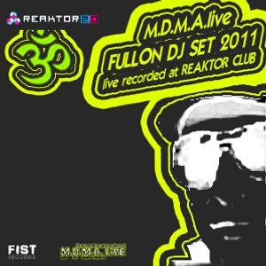 M.D.M.A.live Dj-Set (FullOn,Psytrance) live recorded at Reaktor Club Winterthur 2011
