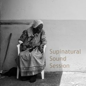 Supinatural Sound Session (The Deep and Meaningful Conversation)