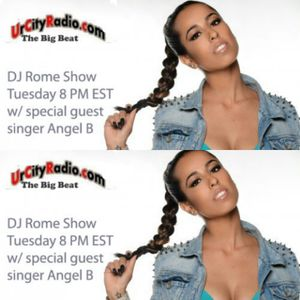 DJ Rome Show #28 with AngelB Interview