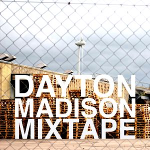 Mixtape 3 by Dayton Madison