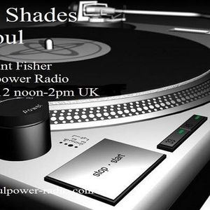 50 Shades of Soul 25-6 with Grant Fisher on Soulpower Radio