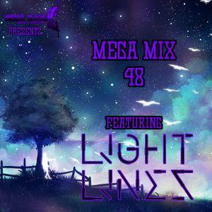 The Mega Mix 48 With L!ght L!nes