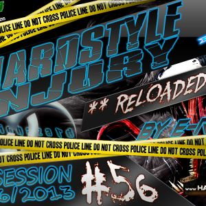 E Razer – Hardstyle Injury * Reloaded * Live #56 | 06/06/13