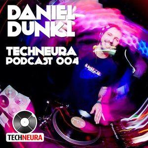 Daniel Dunkl - Techneura Podcast 004