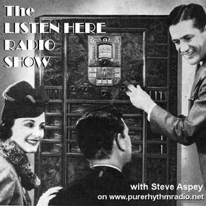 The Listen Here Radio Show broadcast on 10th September 2015 on Pure Rhythm Radio