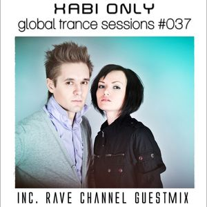 XABI ONLY - GLOBAL TRANCE SESSIONS 037 (INC. RAVE CHANNEL GUESTMIX) [20-06-2012]