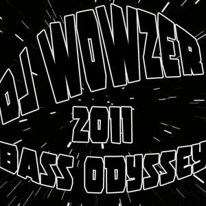 DJ WOWZER - 2011 - BASS ODYSSEY MIX