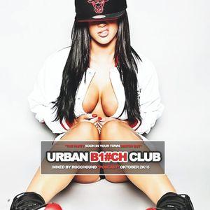 URBAN BITCH CLUB - CLUB TOUR PODCAST - Vol.7 Oktober 2K16