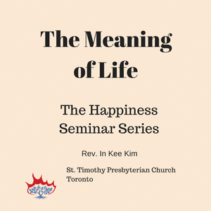 Meaning of Life Session 2
