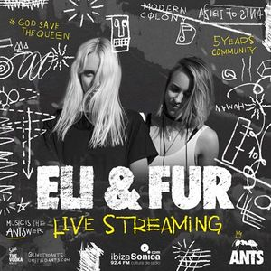 Eli & Fur @ Ants Party, Ushuaïa Ibiza - 01 July 2017