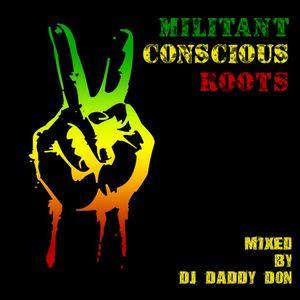 Militant Conscious Roots