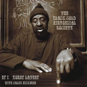 01. WXNA - Yusef Lateef (with guest Caleb Hickman)