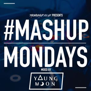 TheMashup #MondayMashup mixed by Dj YoungMoon