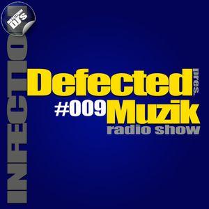 INFECTION DJ's - Defected Muzik #009