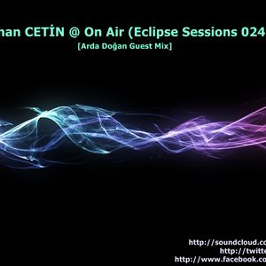 Alihan ÇETİN @ On Air (Eclipse Sessions 024) [Arda Doğan Guest Mix] (10.05.2013)