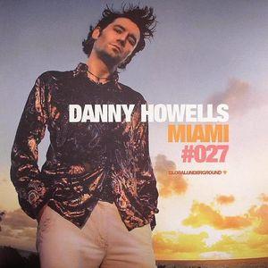 Danny Howells Global Underground GU#027 Miami (2005) CD 2