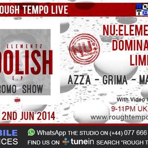 DJ Limited & MC Azza on Rough Tempo Radio - Nu Elementz Takeover 2nd June 2014 - Free Download