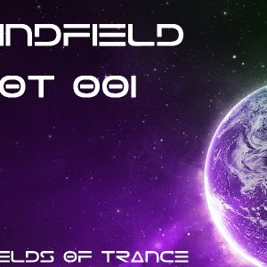 MindField - Fields Of Trance 001 (FOT 001 28.08.2012)