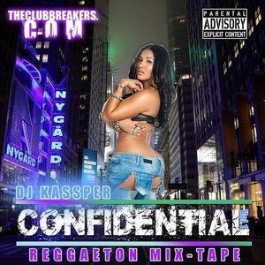 DJ Kassper - Reggaeton Confidential Vol.1