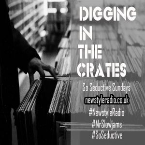 The Newstyle Radio So Seductive Sunday Show : Digging In The Crates #61