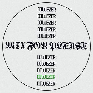 DJ Wezer – Mix For Please