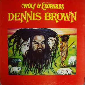 Dennis Brown - Wolf & Leopards (1977 D.E.B. Music LP)