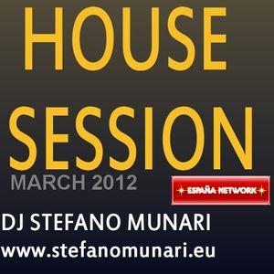 HOUSE SET - MARCH 2012 - DJ STEFANO MUNARI