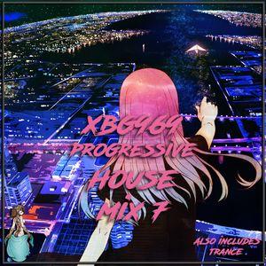 XBG969 Progressive House Mix 7 (Also Includes Trance)