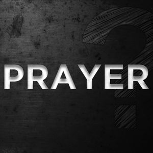 Prayer? - Week 1