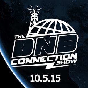 The Drum and Bass Connection Show 10-5-2015