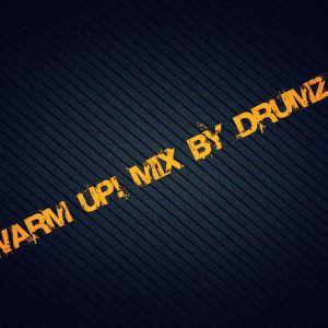 Warm up mix by Drumza  - '12.08.07.