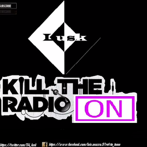 Kill The Radio #9