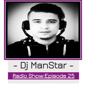 Dj ManStar Wacky Radio Show Episode 25